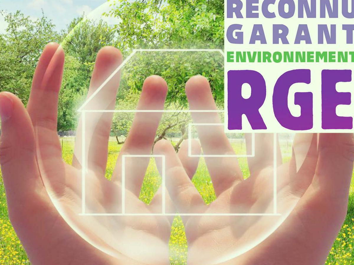 Qu'est-ce que le label RGE ?